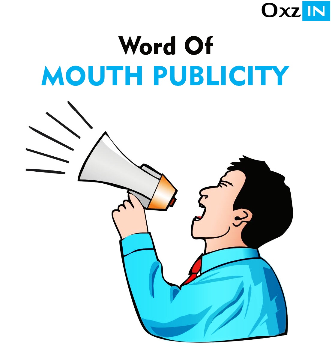 Word of mouth publicity