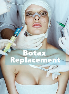 Botox Replacement
