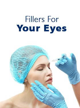 Fillers for your eyes