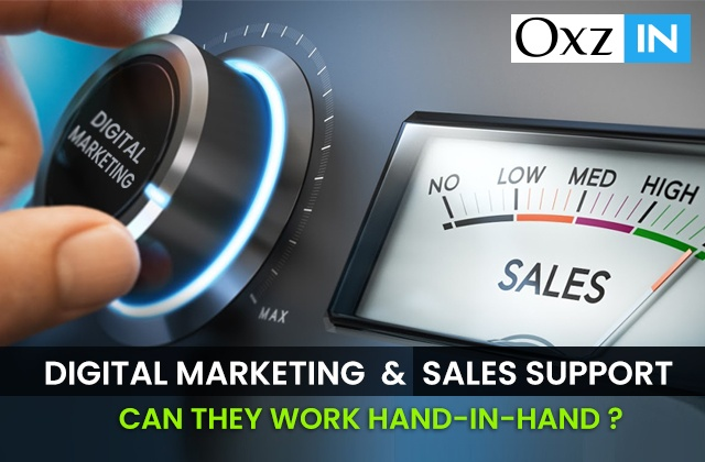 Digital Marketing & Sales Support: Can They Work Hand-in-Hand?